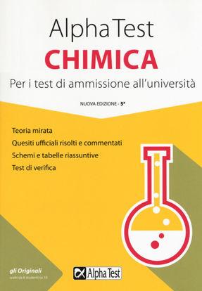 Immagine di ALPHA TEST CHIMICA. PER I TEST DI AMMISSIONE ALL`UNIVERSITA`