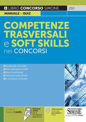 Immagine di COMPETENZE TRASVERSALI E SOFT SKILLS NEI CONCORSI. CON SOFTWARE DI SIMULAZIONE
