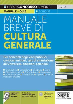 Immagine di MANUALE BREVE DI CULTURA GENERALE. PER TUTTI I CONCORSI