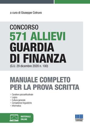 Immagine di CONCORSO 571 ALLIEVI GUARDIA DI FINANZA. MANUALE COMPLETO PER LA PROVA SCRITTA