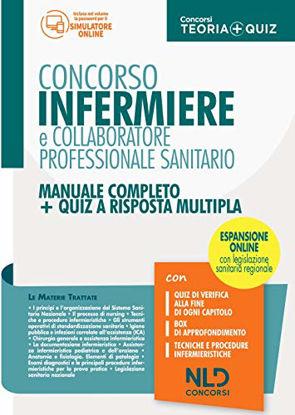 Immagine di INFERMIERE E COLLABORATORE PROFESSIONALE SANITARIO. MANUALE COMPLETO + QUIZ A RISPOSTA MULTIPLA