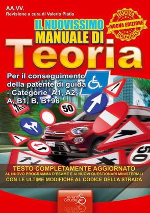 Immagine di NUOVISSIMO MANUALE DI TEORIA. PER IL CONSEGUIMENTO DELLA PATENTE DI GUIDA CATEGORIE A1, A2, A, B...