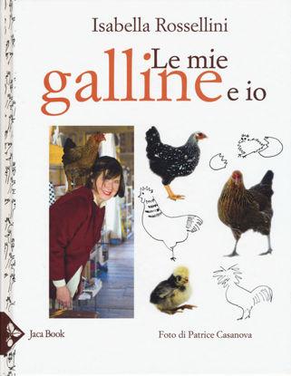 Immagine di MIE GALLINE E IO (LE)