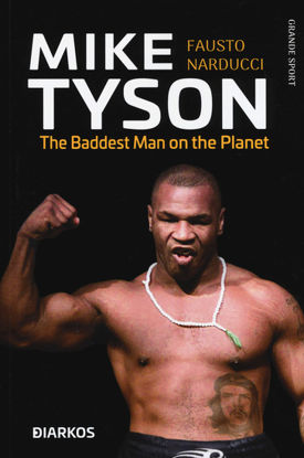 Immagine di MIKE TYSON. THE BADDEST MAN ON THE PLANET