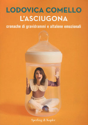Immagine di ASCIUGONA (L`) CRONACHE DI GRAVIDRAMMI E ALTALENE EMOZIONALI