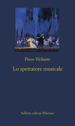 Immagine di SPETTATORE MUSICALE (LO)