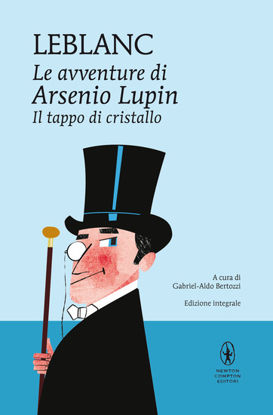 Immagine di TAPPO DI CRISTALLO (IL). LE AVVENTURE DI ARSENIO LUPIN. EDIZ. INTEGRALE