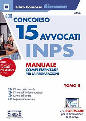 Immagine di CONCORSO 15 AVVOCATI INPS. MANUALE COMPLEMENTARE PER LA PREPARAZIONE - VOLUME 2