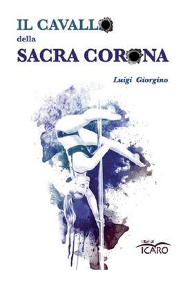 Immagine di CAVALLO DELLA SACRA CORONA (IL)
