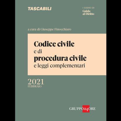 Immagine di CODICE CIVILE E DI PROCEDURA CIVILE E LEGGI COMPLEMENTARI. FEBBRAIO 2021