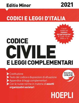 Immagine di CODICE CIVILE E LEGGI COMPLEMENTARI 2021. EDITIO MINOR