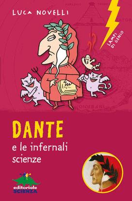Immagine di DANTE E LE INFERNALI SCIENZE