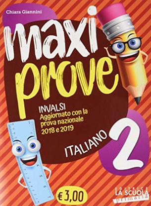 Immagine di MAXI PROVE INVALSI  ITALIANO 2