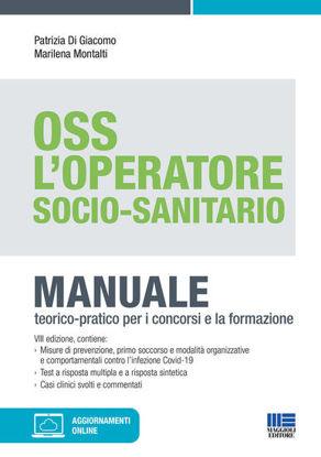 Immagine di OPERATORE SOCIO-SANITARIO. MANNUALE TEORICO PRATICO PER I CONCORSI E LA FORMAZIONE PROFESSIONALE...