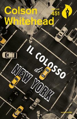 Immagine di COLOSSO DI NEW YORK (IL)