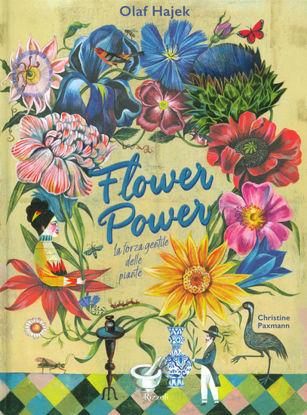 Immagine di FLOWER POWER. LA FORZA GENTILE DELLE PIANTE