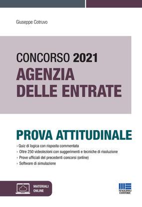 Immagine di CONCORSO AGENZIA DELLE ENTRATE 2021. PROVA ATTITUDINALE. CON ESPANSIONE ONLINE.