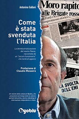 Immagine di COME E` STATA SVENDUTA L`ITALIA