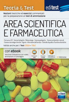 Immagine di EDITEST. AREA SCIENTIFICA E FARMACEUTICA. TEORIA & TEST. NOZIONI TEORICHE ED ESERCIZI COMMENTATI...