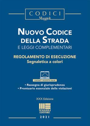 Immagine di NUOVO CODICE DELLA STRADA 2021 + REGOLAMENTO DI ESECUZIONE