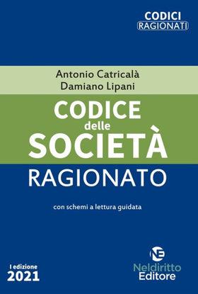 Immagine di CODICE DELLE SOCIETA` RAGIONATO 2021
