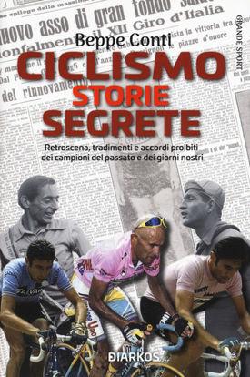 Immagine di CICLISMO. STORIE SEGRETE