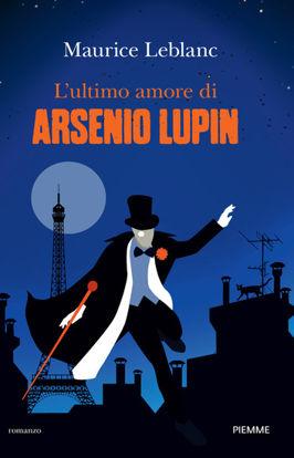 Immagine di ULTIMO AMORE DI ARSENIO LUPIN (L`)