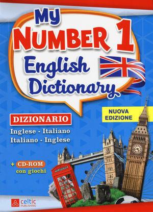 Immagine di MY NUMBER 1 ENGLISH DICTIONARY. DIZIONARIO INGLESE-ITALIANO, ITALIANO-INGLESE. CON CD-ROM