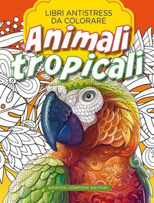 Immagine di ANIMALI TROPICALI. LIBRI ANTISTRESS DA COLORARE