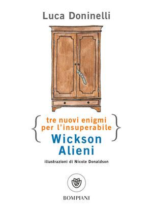 Immagine di TRE NUOVI ENIGMI PER L`INSUPERABILE WICKSON ALIENI