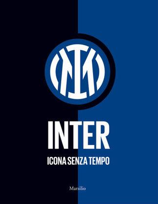 Immagine di INTER. ICONA SENZA TEMPO. EDIZ. ILLUSTRATA