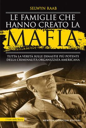 Immagine di FAMIGLIE CHE HANNO CREATO LA MAFIA (LE)