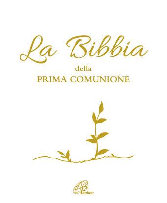 Immagine di BIBBIA DELLA PRIMA COMUNIONE (LA)