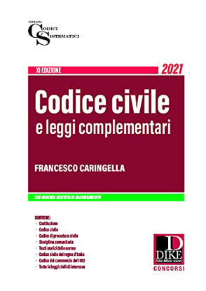 Immagine di CODICE CIVILE E LEGGI COMPLEMENTARI. 2021