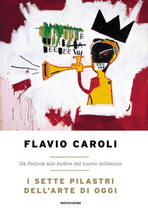 Immagine di SETTE PILASTRI DELL`ARTE DI OGGI (I)