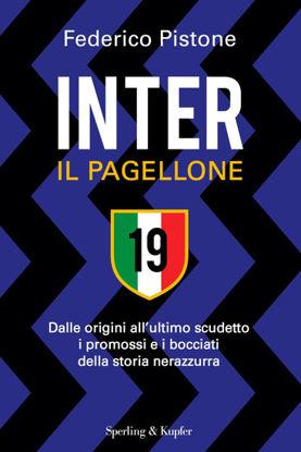 Immagine di INTER, IL PAGELLONE