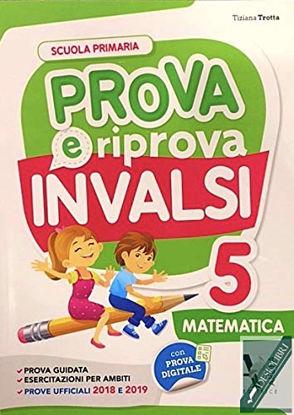 Immagine di PROVA E RIPROVA INVALSI  MATEMATICA 5