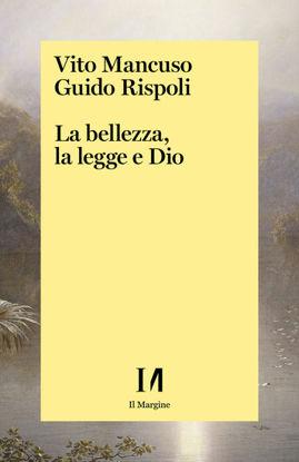 Immagine di BELLEZZA, LA LEGGE E DIO (LA)