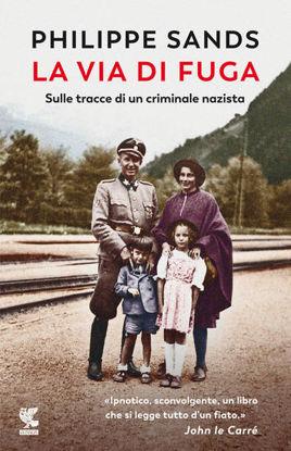 Immagine di VIA DI FUGA (LA). SULLE TRACCE DI UN CRIMINALE NAZISTA