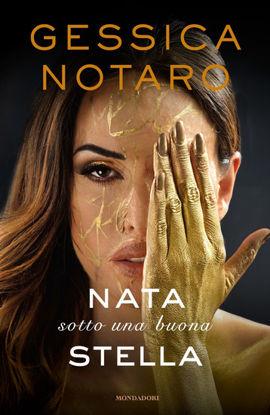 Immagine di NATA SOTTO UNA BUONA STELLA