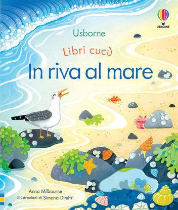 Immagine di IN RIVA AL MARE. LIBRI CUCU`