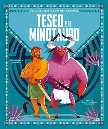 Immagine di TESEO E IL MINOTAURO. PICCOLA LIBRERIA DEI MITI CLASSICI