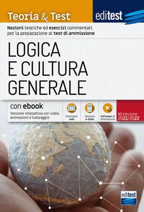 Immagine di EDITEST. LOGICA E CULTURA GENERALE. TEORIA & TEST. NOZIONI TEORICHE ED ESERCIZI COMMENTATI PER L...