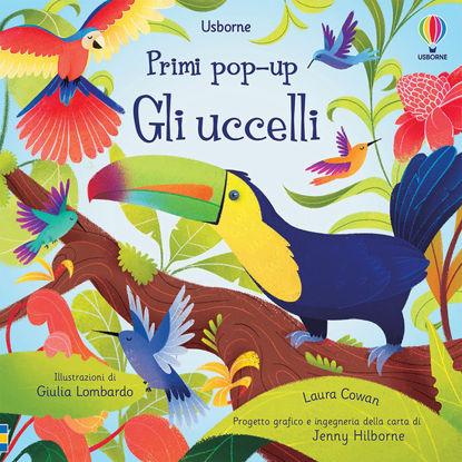 Immagine di UCCELLI. PRIMI POP-UP (GLI)