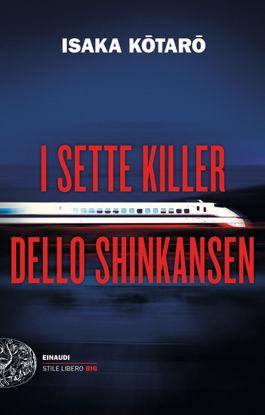Immagine di SETTE KILLER DELLO SHINKANSEN (I)