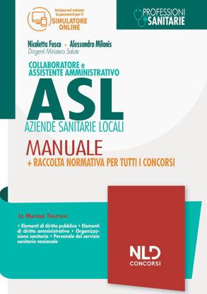 Immagine di COLLABORATORE E ASSISTENTE AMMINISTRATIVO NELLE ASL.MANUALE 2021