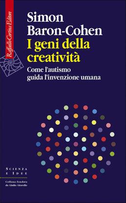 Immagine di GENI DELLA CREATIVITA`. COME L`AUTISMO GUIDA... (I)