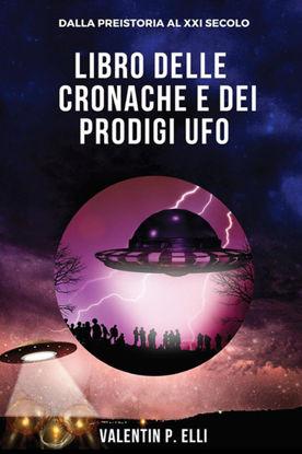Immagine di LIBRO DELLE CRONACHE E DEI PRODIGI UFO