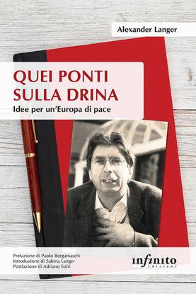 Immagine di QUEI PONTI SULLA DRINA. IDEE PER UN`EUROPA DI PACE