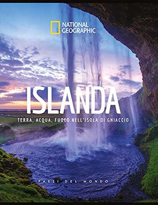 Immagine di ISLANDA. TERRA, ACQUA, FUOCO NELL`ISOLA DI GHIACCIO. PAESI DEL MONDO